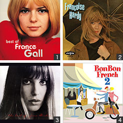 France Gall『Best Of France Gall』Francoise Hardy『Tous les garcons et les filles』Jane Birkin『Best Of Jane Birkin』V.A.『Bon Bon French 2』